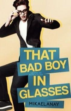 That Bad Boy in Glasses. (on Wattpad) https://www.wattpad.com/story/14385653?utm_source=ios&utm_medium=pinterest&utm_content=story_info&wp_page=story_details&wp_originator=jk3hbqqcryhZ0wPLJx8p52sLj7cy9KnLuXyJI7RMh6juCUppgHGMnCtTxBIcMd8zzm5dMroppjalltKE8pSDhADe5uVUh1AHWVYlIvzLdytjq1eu14q4D%2BhKaZNJj5yZ #action #Action #amreading #books #wattpad