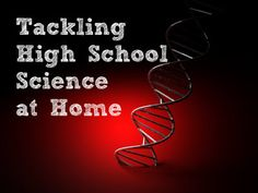 How We Are Tackling Homeschool High School Science - Middle Way Mom