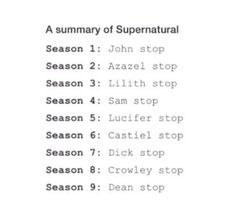 Season 10: Also Dean stop Season 11: Lucifer stop