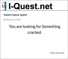 You are looking for Something cracked.