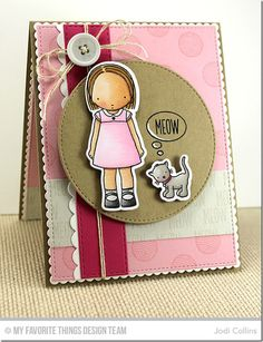 Handmade card from Jodi Collins featuring Birdie Brown I Knead You stamp set, Pure Innocence Feline Better stamp set and Die-namics, and Stitched Circle STAX, Vertical Stitched Strips, Blueprints 13, Blueprints 20, Blueprints 23 Die-namics #mftstamps