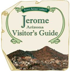 Jerome, Arizona - cute town on the top of a hill!