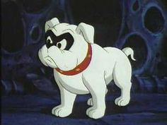 Bandit, from Johnny Quest  - My first Boston Terrier was named after him.