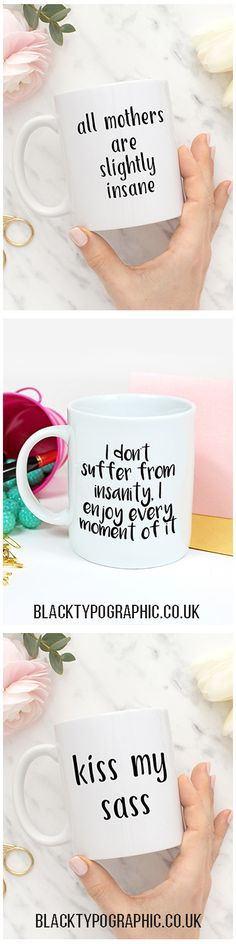 Funny quote mugs from Black Typographic.  White ceramic mugs printed in the UK. Coffee mugs with funny quotes in lovely fonts. These mugs make get gifts for yourself and your girlfriends. Funny coffee mugs, mugs for her, white coffee mugs, tea mugs. #mugs #coffeemugs #funnymugs #teamugs #mugsforher #white