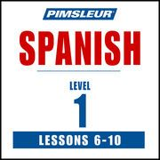 Spanish Level 1 Lessons 6-10: Learn to Speak and Understand Spanish with Pimsleur Language Programs   http://paperloveanddreams.com/audiobook/360698520/spanish-level-1-lessons-6-10-learn-to-speak-and-understand-spanish-with-pimsleur-language-programs  