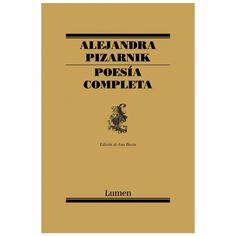 Alejandra Pizarnik. Poesía completa.
