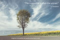 "Drive #science and #technology by remembering what ""impossible"" really means."