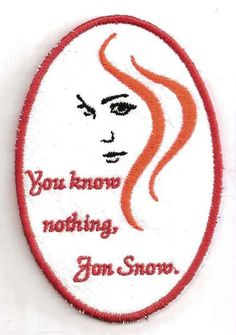 Game of Thrones Ygritte Jon Snow You Know by StoriedThreads, $8.00