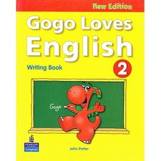 Gogo Loves English 2 Writing Book New Edition ebook pdf audio cd English Writing, Writing A Book, Cambridge Exams, New Edition, Learn English, Ebook Pdf, New Books, Gay, Teaching