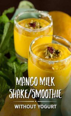 Mango Milk Shake/Smoothie (Without Yogurt) Recipe Mango Smoothie Recipe Without Yogurt, Mango Smoothie Healthy, Mango Smoothie Recipes, Raspberry Smoothie, Apple Smoothies, Breakfast Smoothies, Yogurt Recipes, Juice Recipes, Drink Recipes