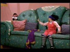 The Big Comfy Couch @Lauren Davison Devillier!!!!!!!!  Maggie has Laurens old doll she has to sleep with every night!!!