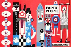 Paper People, 1969. Grater's books are wonderful; very good for activities for children!