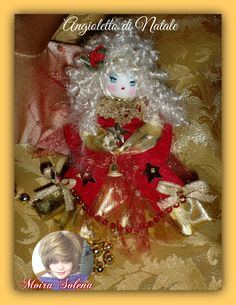Angioletto di Natale, impreziosito da materiale scintillante, lo si puo' appendere anche all'albero di Natale ...da regalare come decorazione preziosa...ECONOMICO E PROFUMATO. GONNA E MANICHE IN ORO, catenina di perle rosse, tulle operato oro.... passamaneria dorata, perle, paillettes e stelline dorate...cucito a mano con ago e filo! https://www.facebook.com/LeBamboleDiMoiraSolena/