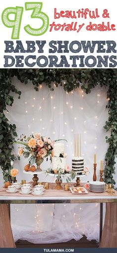 Baby Shower Decorations. Click the link for adorable but totally doable baby shower decoration ideas for baby girl, boy, neutral, indoor and outdoor baby showers. Pin it. #babyshowers #babyshowerdecorations #babyshowerdecor