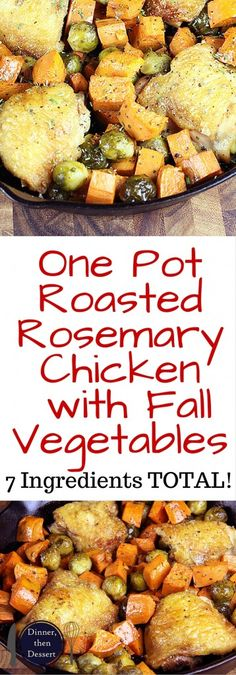 skillet, this One Pot Roasted Rosemary Chicken with Fall Vegetables ...