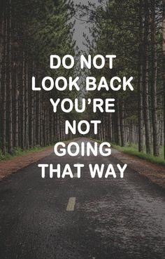 Always look ahead!