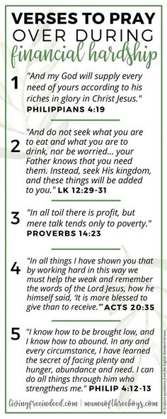 Wellness 6 Verses To Pray During Financial Hardship - Free Indeed - Here are several verses to pray over when it comes to finances. Do not let your mind think you don't have enough. Firmly believe God will provide. Prayer Scriptures, Bible Prayers, Faith Prayer, Prayer Quotes, Bible Verses Quotes, Faith Quotes, Prayer For Wisdom, Catholic Bible Verses, Power Of Prayer