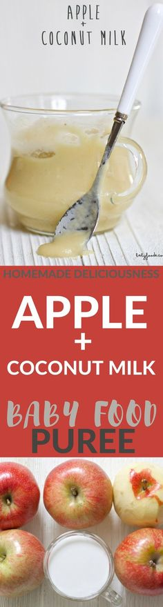 Your classic homemade apple baby food puree except with a fun twist - it's made with coconut milk! Makes for a creamy and delicious puree for one of baby's first bites!