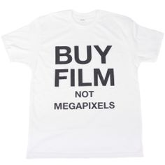 BUY FILM NOT MEGAPIXELS Tee | White100% Soft Combed Cotton, Premium FitU.S. SizingHPS lengthS -28 | M -29 | L -30 | XL -31Bust 1' below armholeS -19 | M -20 1/2 | L -22 | XL -24
