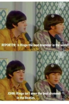 That's not true! I hear Ringo has timing like a machine