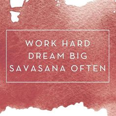"""Work hard dream big savanna often."""