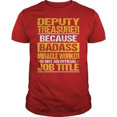 AWESOME TEE FOR DEPUTY TREASURER T-SHIRTS, HOODIES, SWEATSHIRT (22.99$ ==► Shopping Now)