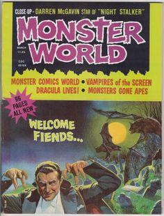 Monster World Magazine #1, March 1975, VF/NM,  First Issue! The real Dracula, Darren McGavin/Kolchak the Night Stalker, Jose Delbo artwork, Frankenstein films, Abby - the lost cult classic!, Korg: 70,000 B.C., Nightmare Theater, screen vampires, monster humor fumettis, puzzles, and more! $35