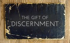 What Is The Spiritual Gift Of Discernment?