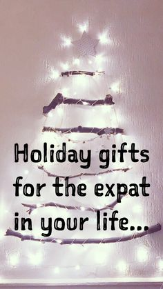 Holiday gift ideas for the expat in your life...