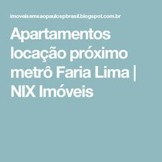Apartamentos locação próximo metrô Faria Lima | NIX Imóveis