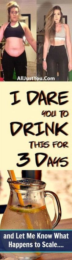 I DARE You to Drink This for 3 Days, and Let Me Know What Happens to Scale - #fitness #fat #health #drink #diy #try #weight #lose #loss #healthy #beauty #abs #butt