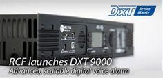 RCF Announces Scalable DXT 9000 Voice Alarm System - Pro Sound Web