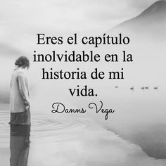 Danns Vega on Love Phrases, Love Words, Beautiful Words, Words Quotes, Me Quotes, Special Quotes, My True Love, Romance, Love Images