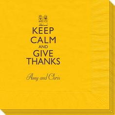 Keep Calm and Give Thanks Napkins