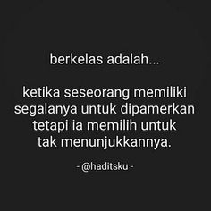 Instagram post by Sahabat Hijrah Jendelaislam • Dec 9, 2016 at 2:53pm UTC Quotes Sahabat, Quotes Lucu, People Quotes, Faith Quotes, True Quotes, Words Quotes, Best Quotes, Motivational Quotes, Inspirational Quotes
