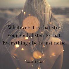 Follow your soul...