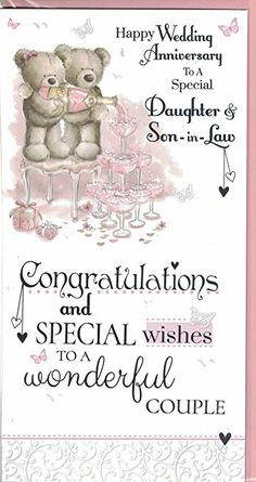 anniversary wishes for son and daughter in law Anniversary Wishes For Friends, Happy Wedding Anniversary Wishes, Anniversary Congratulations, Birthday Wishes For Daughter, Anniversary Greetings, Funny Anniversary Cards, Second Anniversary, Happy Birthday, Aniversary Wishes