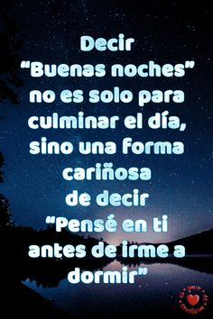 De buenas noches mi amor te amo spanish quotes, happy weekend, happy day, m Good Night Messages, Good Night Quotes, Amor Quotes, Love Quotes, Qoutes, Good News, Good Night Sweet Dreams, Spanish Quotes, Happy Weekend