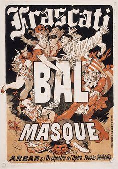 """-Jules Cheret, Frascati Bal Masque, 1874  Parias estava recheada dos posters de Chéret, o rei dos posters, na década de 1880 e além, incentivava uma paixão por """"affichomania """", um termo usado na época que referia-se à proliferação de cartazes expostos em áres públicas e, mais concretamente, à evolução da indústria de cartazes.  Chéret ajudou a elevar a arte dos cartazes ao mesmo nível da pintura, a escultura ou a arquitectura."""