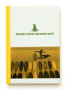 Thomas Campbell - Slide Your Brains Out Book