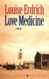 Love Medicine, par Louise Erdrich - L'EXPRESS