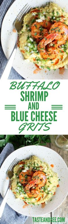 ... spicy seasonings, hot sauce, & creamy blue cheese grits! #shrimp http