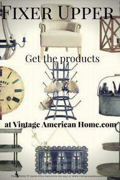 Get the Fixer Upper TV show from HGTV look! Products availabel at Vintage American Home.com