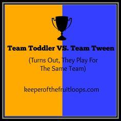Team Toddler or Team Tween?