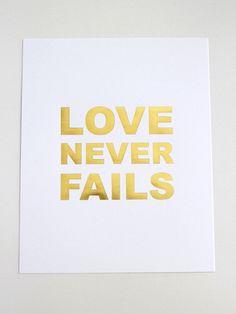 Lara Casey | Love Never Fails Print // Gold Foil | $20