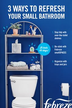 Struggling to keep your small bathroom tidy and clean? Here are a few small bathroom organization pointers: Get additional storage with over-the-toilet shelves for your towels and toiletries. Keep those toiletries organized in matching jars and trays so t Small Bathroom Organization, Pantry Organization, Bathroom Ideas, Organizing, Febreze, Toilet Shelves, Chic Bathrooms, Dining Room Walls, My New Room
