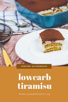 Tiramisu, Sugar Free Sweets, Clean Eating, Low Carb, Keto, Snacks, Breakfast, Health, Ethnic Recipes