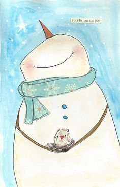 """You bring me joy."" ~ Two of my favorite things - snowman & a little bird! Would be cute with a cardinal Christmas Paintings, Christmas Art, Winter Christmas, Christmas Canvas, Illustration Noel, Christmas Illustration, Theme Noel, Snowman Crafts, Winter Art"