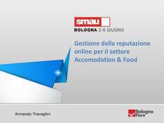 gestione-della-reputazione-online-per-il-settore-accomodation-food by Digital Marketing Turistico via Slideshare