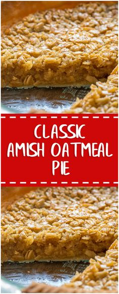 Classic Amish Oatmeal Pie #classic #amish #oatmeal #pie #whole30 #foodlover #homecooking #cooking #cookingtips